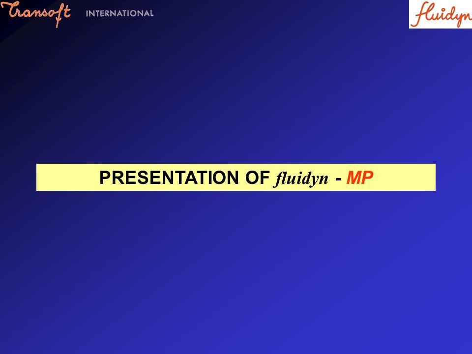 PRESENTATION OF fluidyn - MP