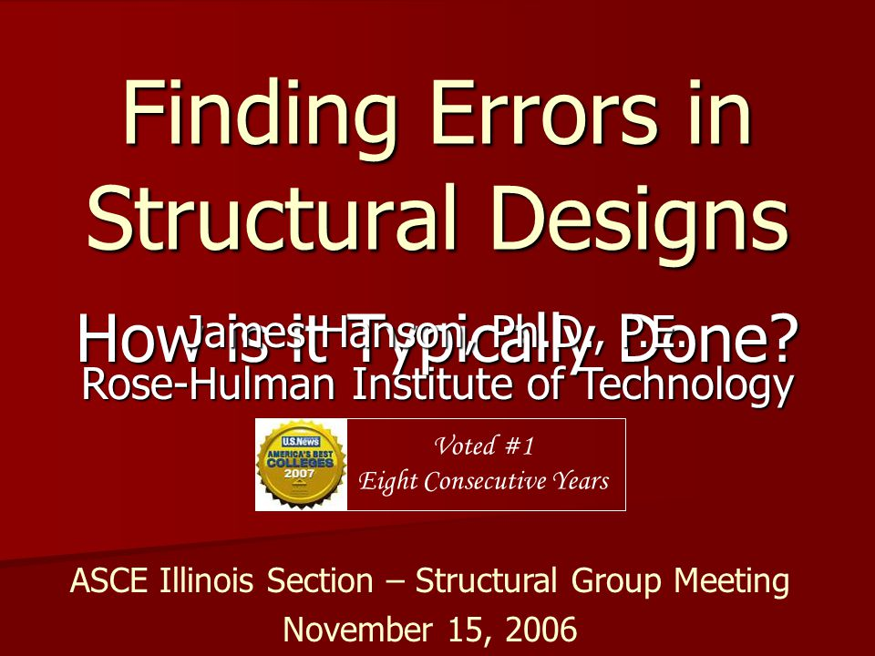 Finding Errors in Structural Designs How is it Typically Done.