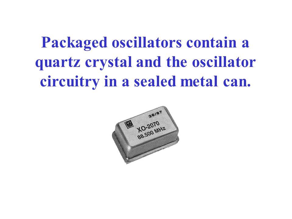 +V CC Crystal oscillator circuit R B2 R B1 RFC RERE C2C2 C1C1 CECE v out Xtal Replaces the tank circuit