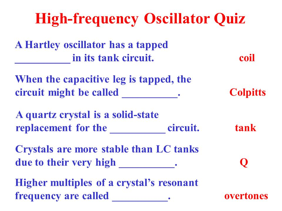Packaged oscillators contain a quartz crystal and the oscillator circuitry in a sealed metal can.