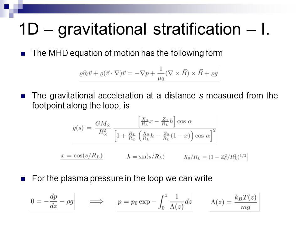 1D – gravitational stratification – I.