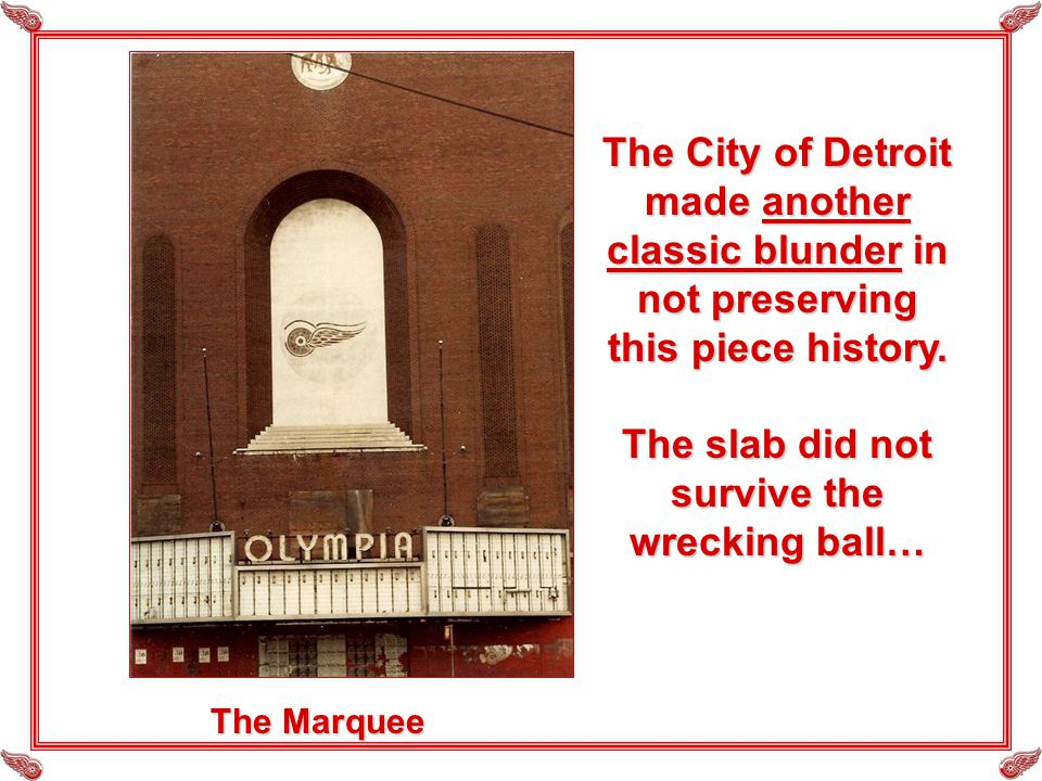 The Marquee The City of Detroit made another classic blunder in not preserving this piece history.