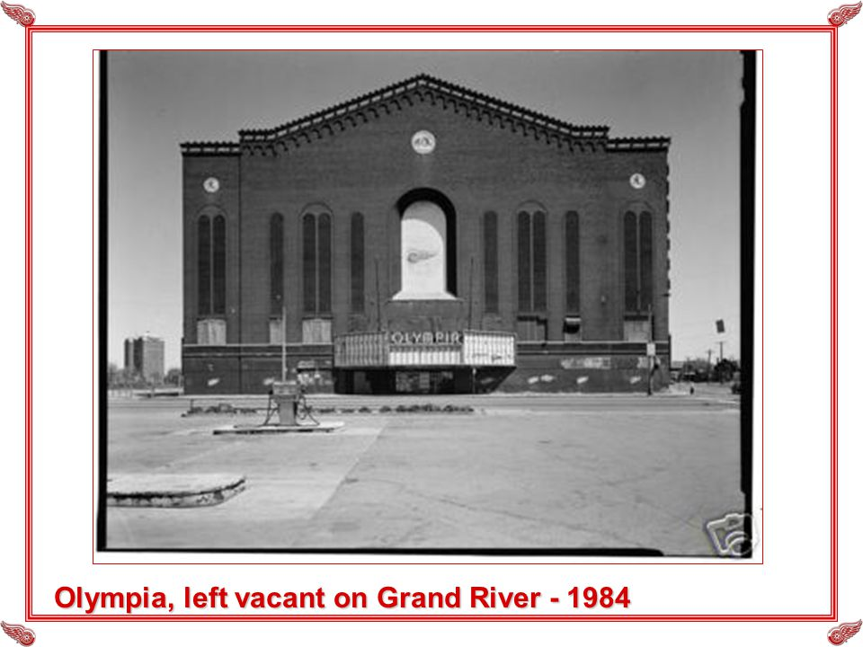 Olympia, left vacant on Grand River - 1984