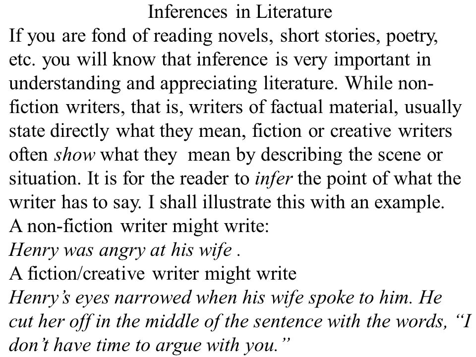 22 Inferences in Literature If you are fond of reading novels, short stories, poetry, etc.