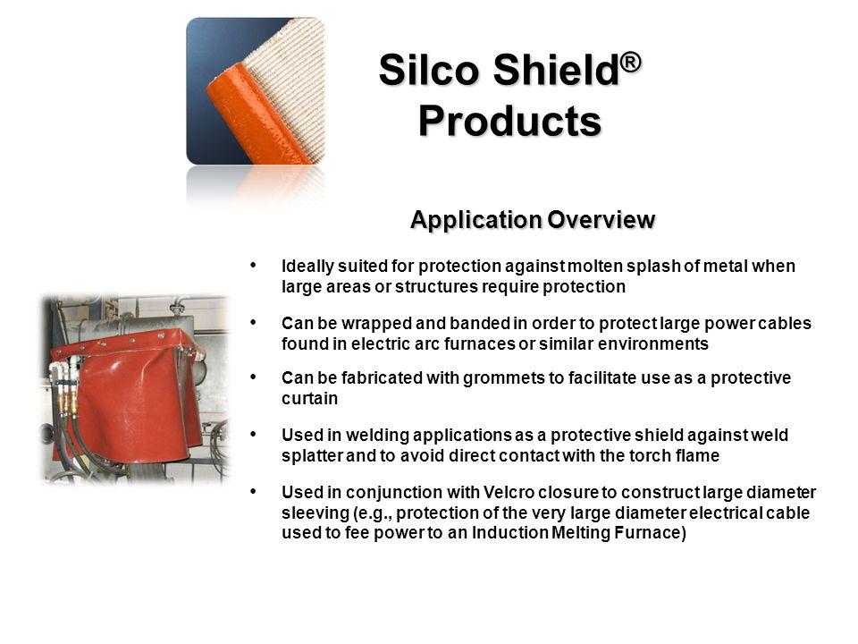 Silco Shield ® Products P.O.