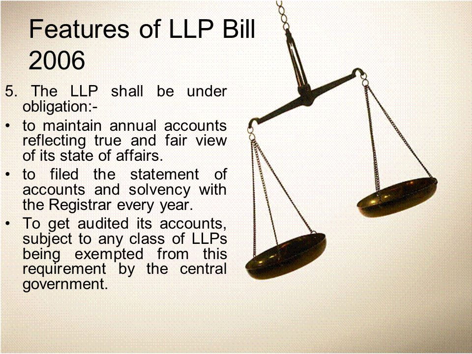 Features of LLP Bill 2006 5.