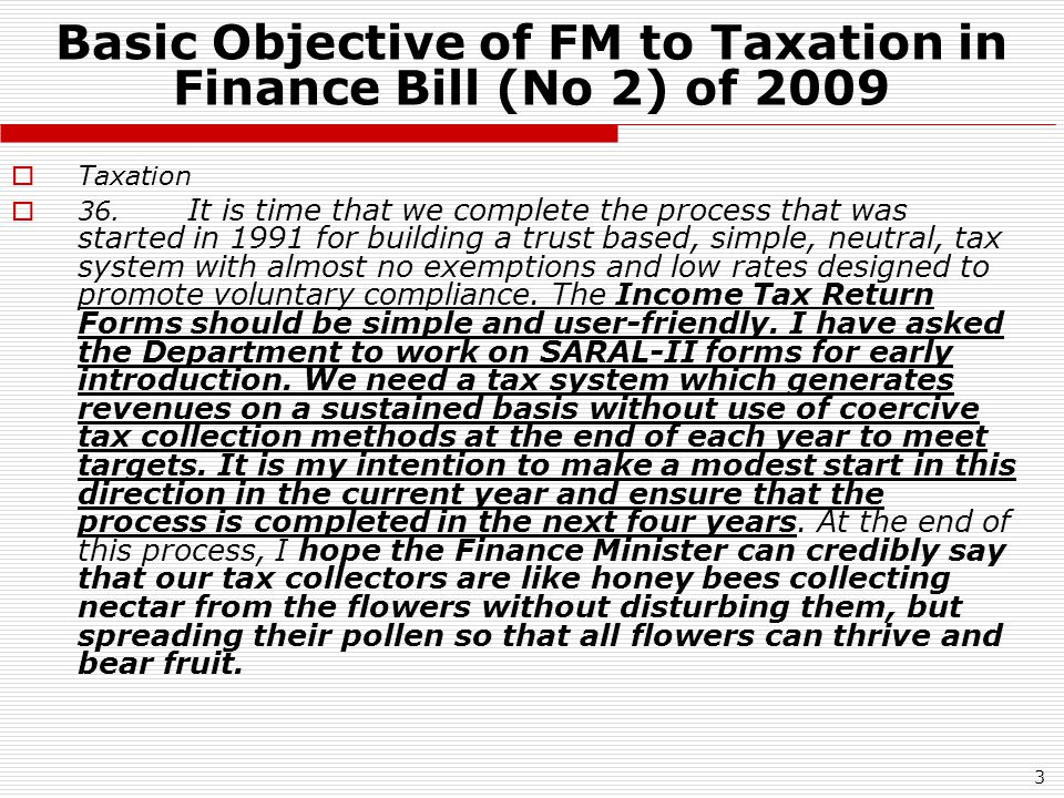 4 Supreme Court on Relevance of Budget Speech/Memorandum etc  Per Justice S.B.Sinha in R&B Falcon 301 ITR 289: CBDT has the requisite jurisdiction to interpret the provisions of the Income Tax Act.