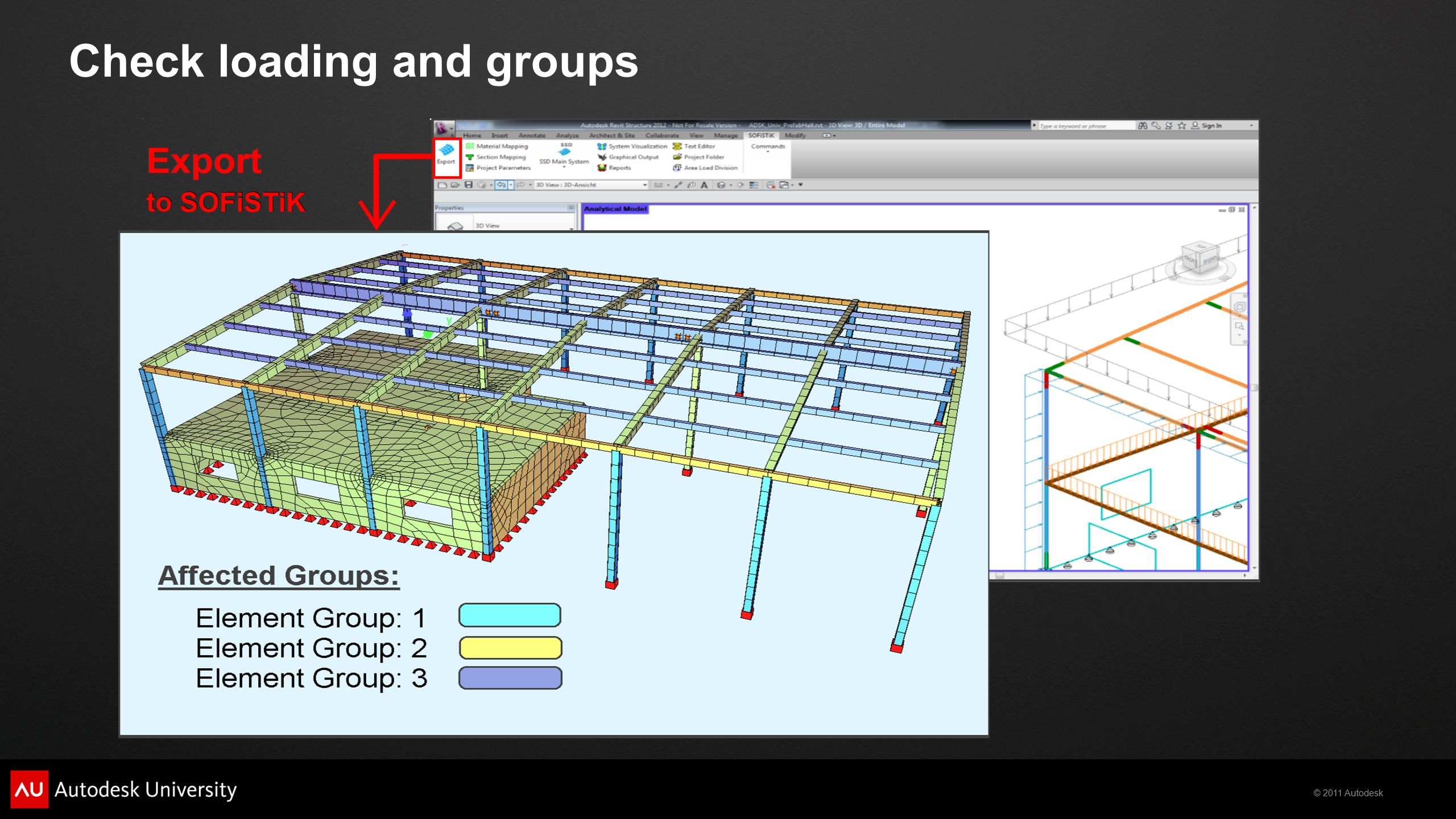 © 2011 Autodesk Check loading and groups