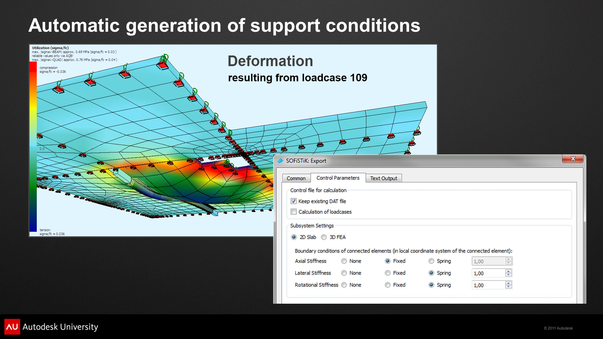 © 2011 Autodesk Automatic generation of support conditions
