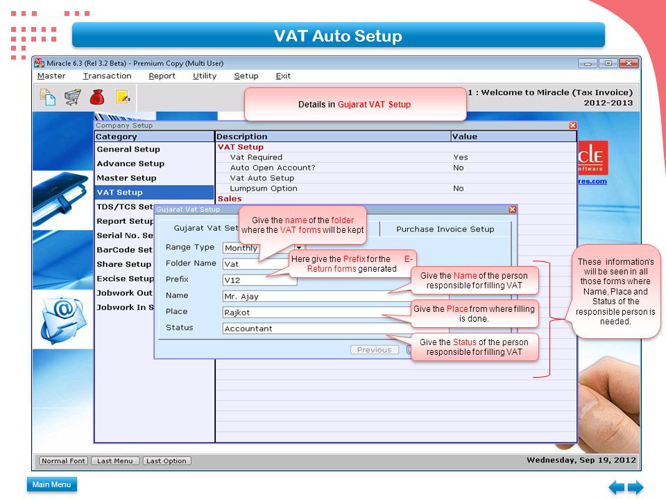 Purchase Voucher for Multiple Tax System Main Menu Select the Product Name here