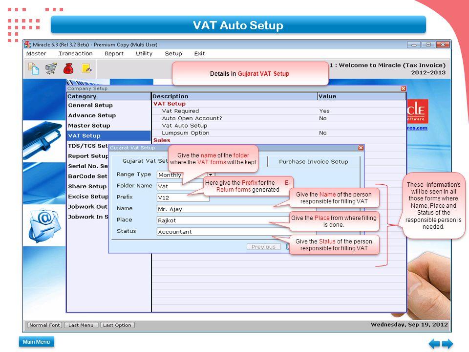 VAT Auto Setup Main Menu For Single Tax select No for Multiple Tax select Yes Auto Setup for Sales Invoice