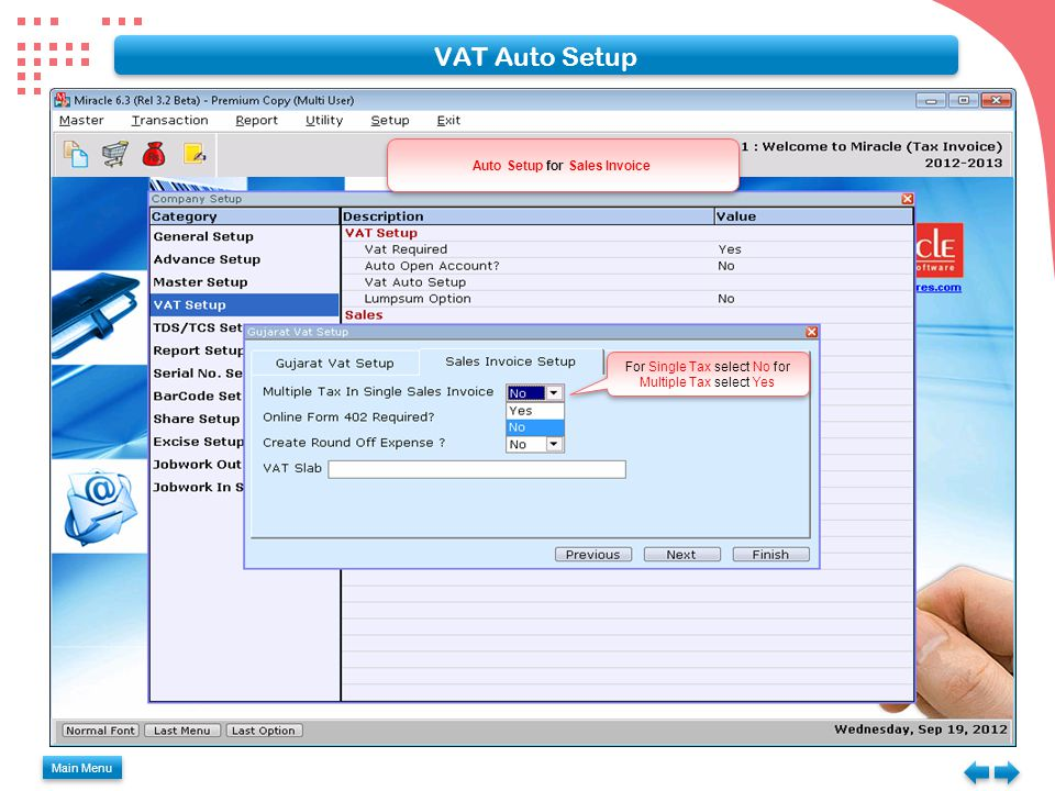 VAT Auto Setup Main Menu For Single Tax select No for Multiple Tax select Yes Auto Setup for Sales Invoice