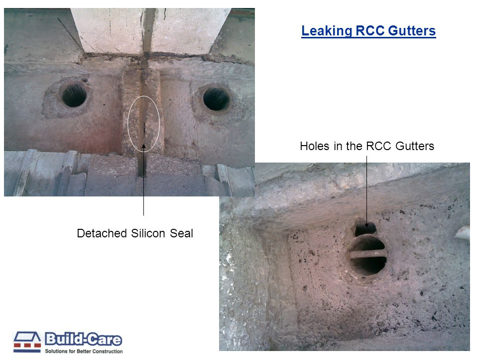 Detached Silicon Seal Holes in the RCC Gutters Leaking RCC Gutters