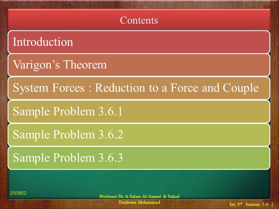 Int: 3 rd Session: 3-6- 2 Contents 2/3/2012 Professor Dr. A.Salam Al-Ammri & Suhad Ibraheem Mohammad
