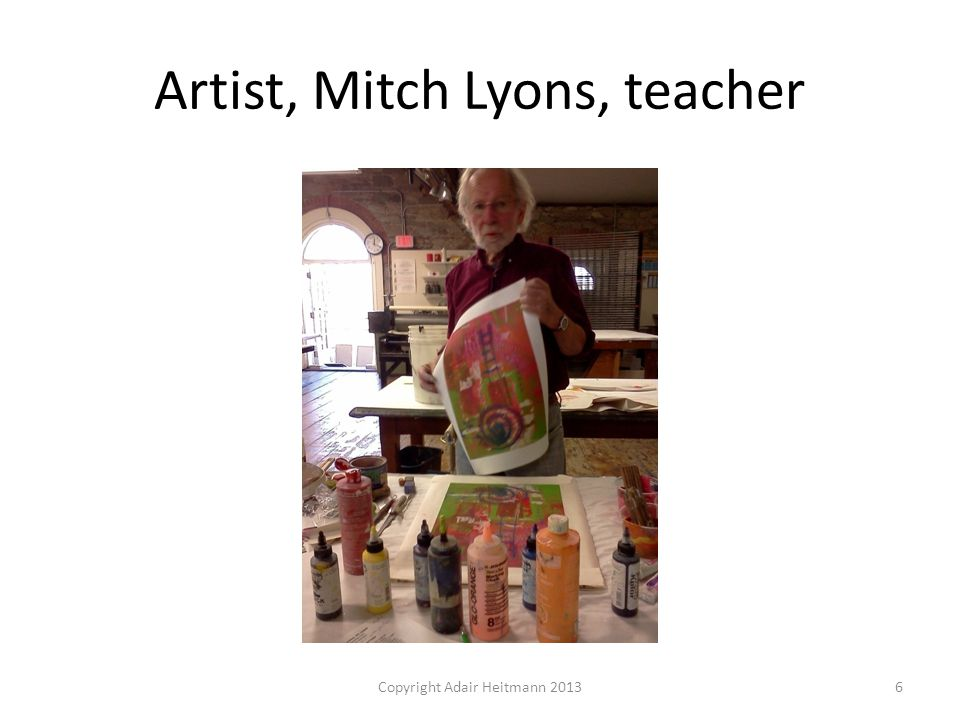 Artist, Mitch Lyons, teacher Copyright Adair Heitmann 20136