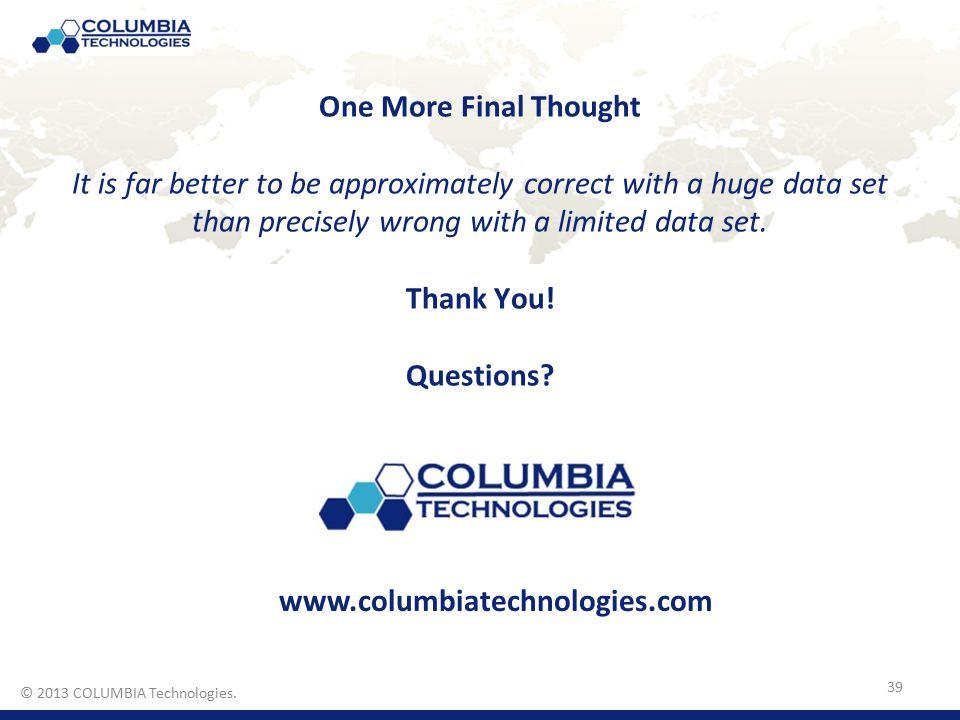 © 2011 COLUMBIA Technologies.