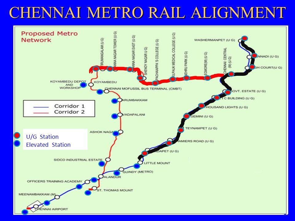 U/G Station Elevated Station 23 CHENNAI METRO RAIL ALIGNMENT