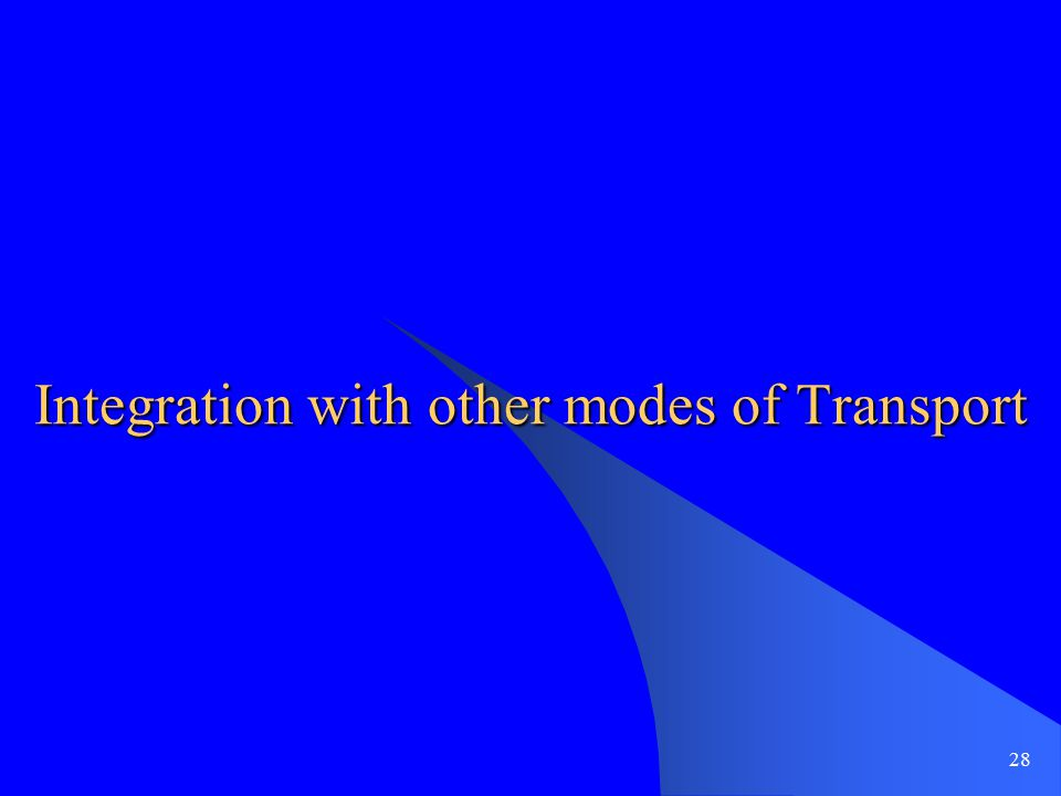 Integration with other modes of Transport 28