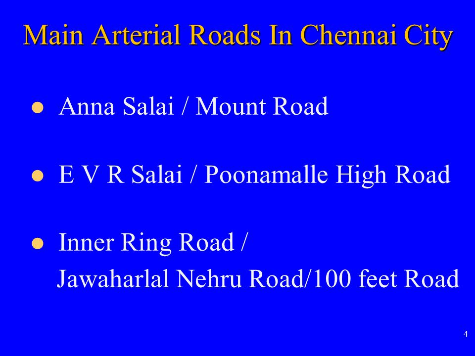 5 Distribution Of Road Net Work In Chennai City Right Of Way (ROW) ROW(m)Length(km)Percentage <10*6.431.74 10-15*146.1539.44 15-20*159.0642.93 20-30 57.83**15.61 30-401.050.28 Total370.52100.00 * ROW of 84 % of the city roads <20 m ** Out of this 57.83km, Phase I Metro will run through 40km