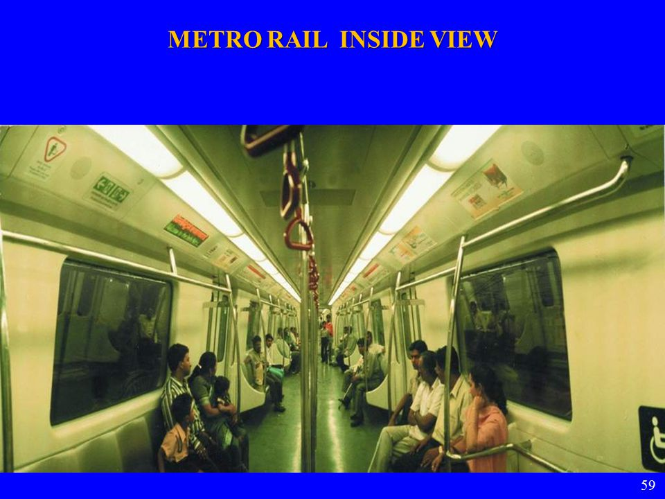 59 METRO RAIL INSIDE VIEW 59