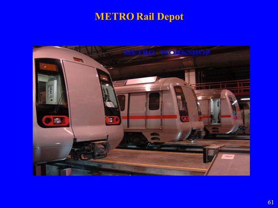 METRO Rail Depot 61