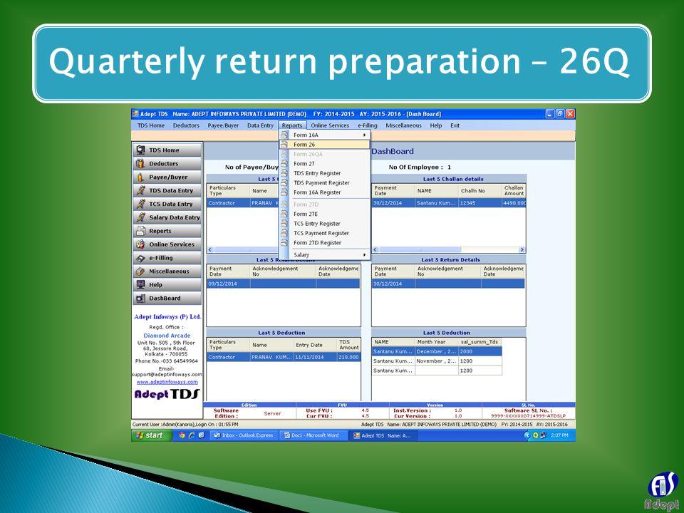 Quarterly return preparation – 26Q