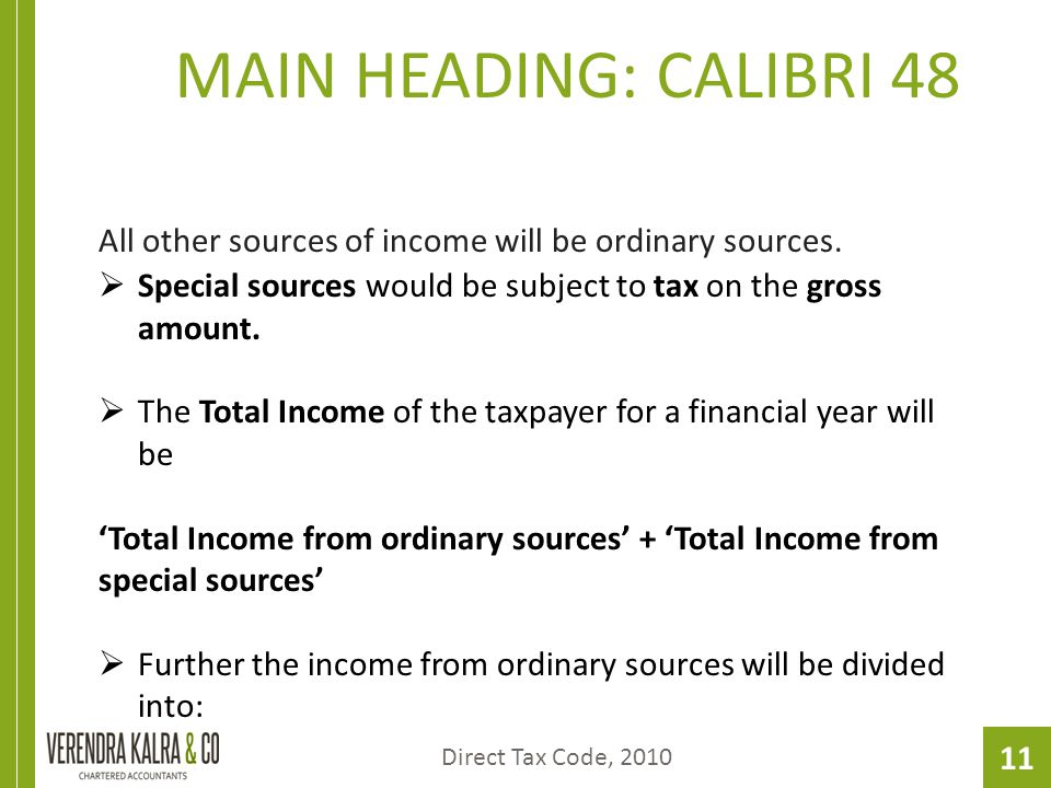 11 MAIN HEADING: CALIBRI 48 All other sources of income will be ordinary sources.