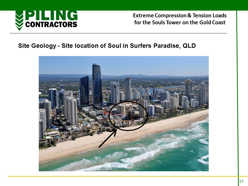 13 Extreme Compression & Tension Loads for the Souls Tower on the Gold Coast Site Geology - Site location of Soul in Surfers Paradise, QLD