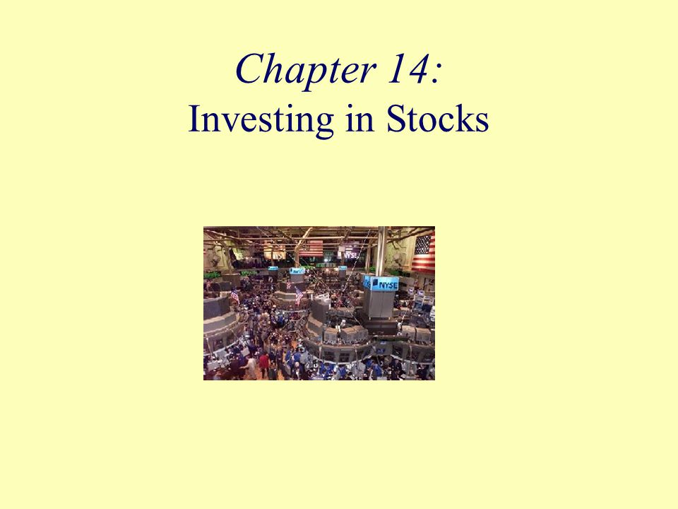 Chapter 14: Investing in Stocks
