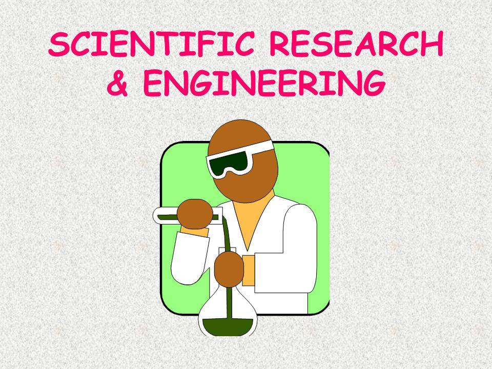 SCIENTIFIC RESEARCH & ENGINEERING