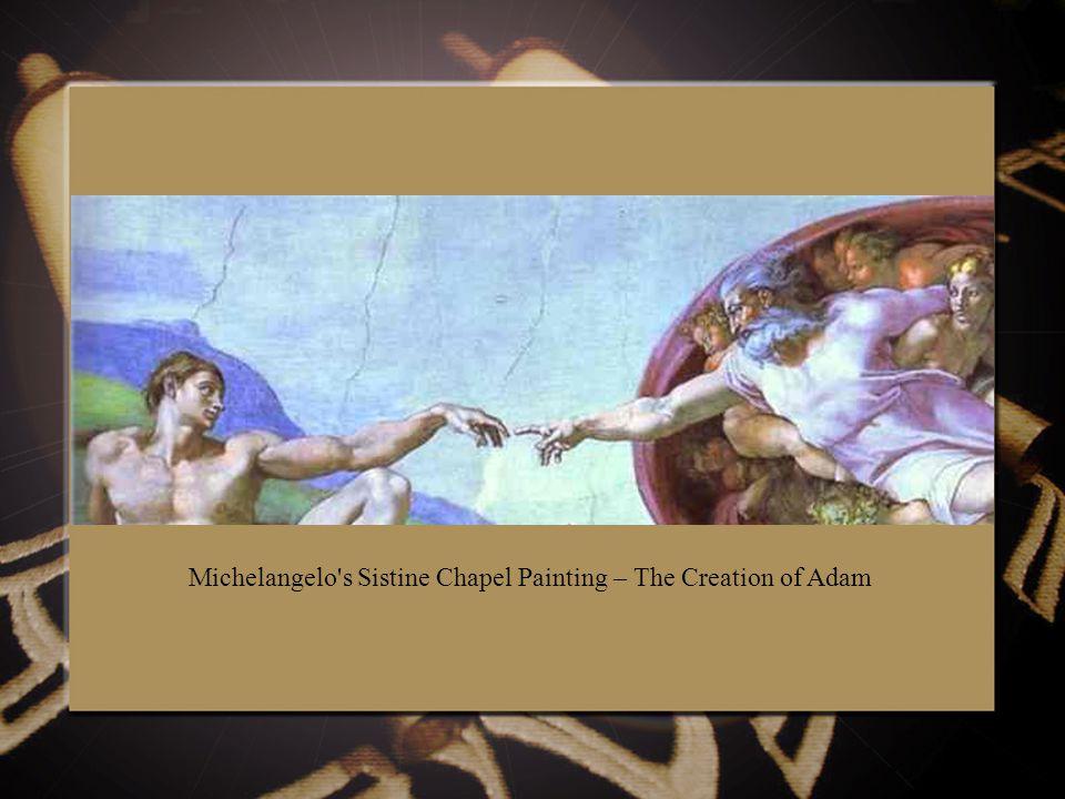 Michelangelo s Sistine Chapel Painting – The Creation of Adam