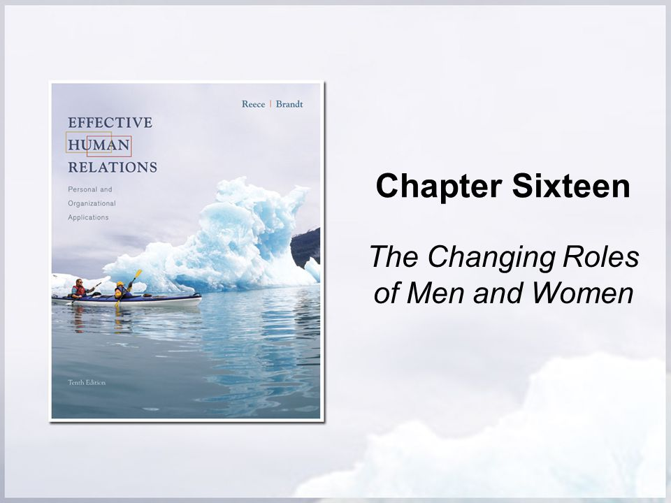 Chapter Sixteen The Changing Roles of Men and Women