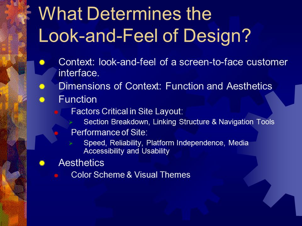 What Determines the Look-and-Feel of Design.