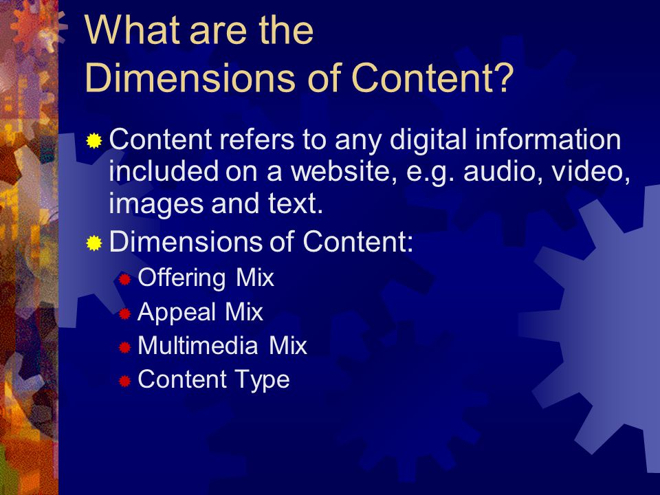 What are the Dimensions of Content.
