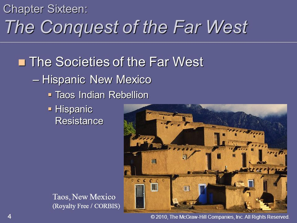 Chapter Sixteen: The Conquest of the Far West The Rise and Decline of the Western Farmer The Rise and Decline of the Western Farmer –The Agrarian Malaise  Isolation Oregon Barn (Glen Allison/ Getty Images) 25 © 2010, The McGraw-Hill Companies, Inc.