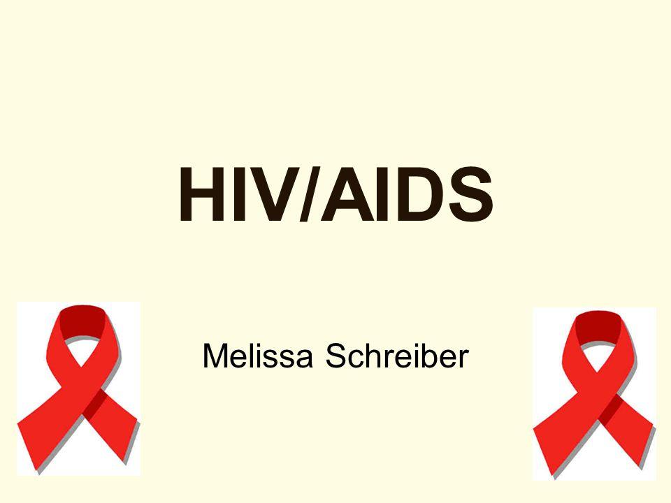 HIV/AIDS Melissa Schreiber