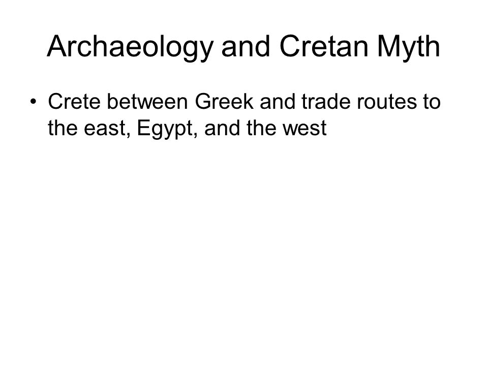 Crete between Greek and trade routes to the east, Egypt, and the west