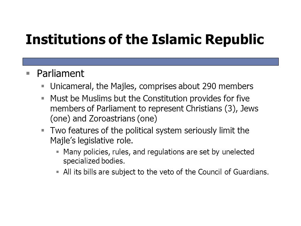 Institutions of the Islamic Republic  Multiple power centers  Leader  Highest authority in the Islamic Republic  Combines religious and temporal a