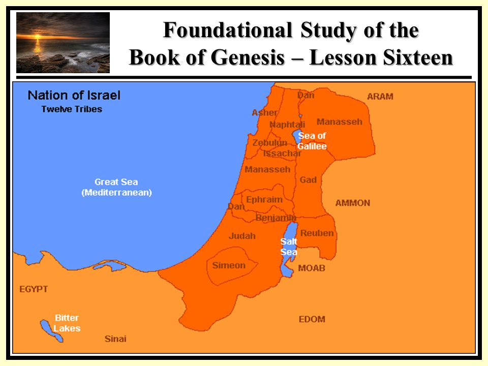 SSS Foundational Study of the Book of Genesis – Lesson Sixteen