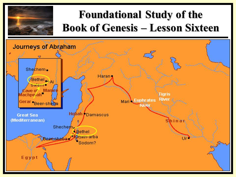 SSS Foundational Study of the Book of Genesis – Lesson Sixteen ISHMAEL Red Sea Persian Gulf Arabian Desert