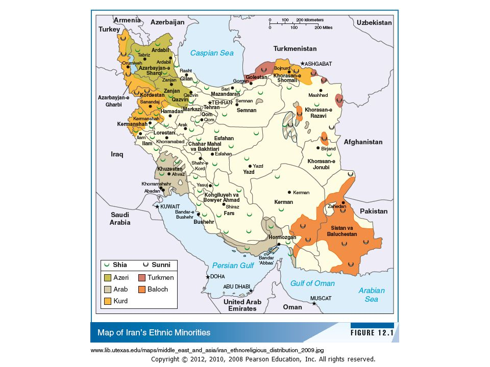 Historical Legacy: Twelver Shiism  Never colonized by Europeans  Borders arise from balance of power between shahs and neighbors  Current Iranian state set up 16 th century, Safavid Dynasty  Split between Sunnis (90% of Muslims) and Shiites came after death of Prophet Muhammad  Shiites believe descendants of Prophet only rightful successors/leaders: Imams  Shiites believe Twelfth Imam was last  Never colonized by Europeans  Borders arise from balance of power between shahs and neighbors  Current Iranian state set up 16 th century, Safavid Dynasty  Split between Sunnis (90% of Muslims) and Shiites came after death of Prophet Muhammad  Shiites believe descendants of Prophet only rightful successors/leaders: Imams  Shiites believe Twelfth Imam was last Copyright © 2012, 2010, 2008 Pearson Education, Inc.