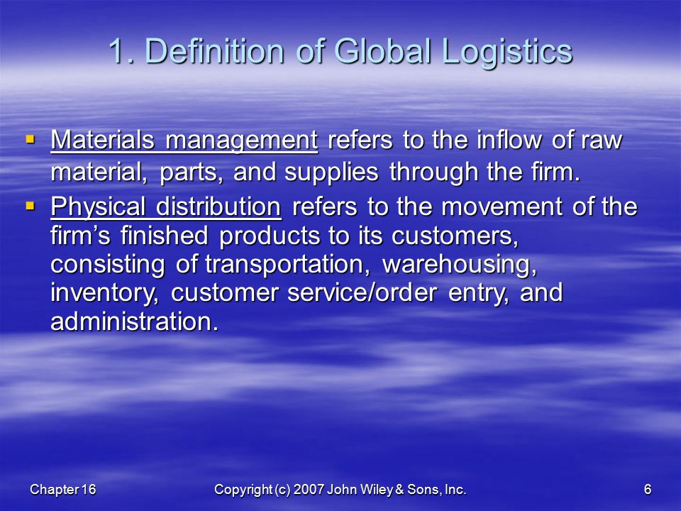 Chapter 16Copyright (c) 2007 John Wiley & Sons, Inc.6 1.