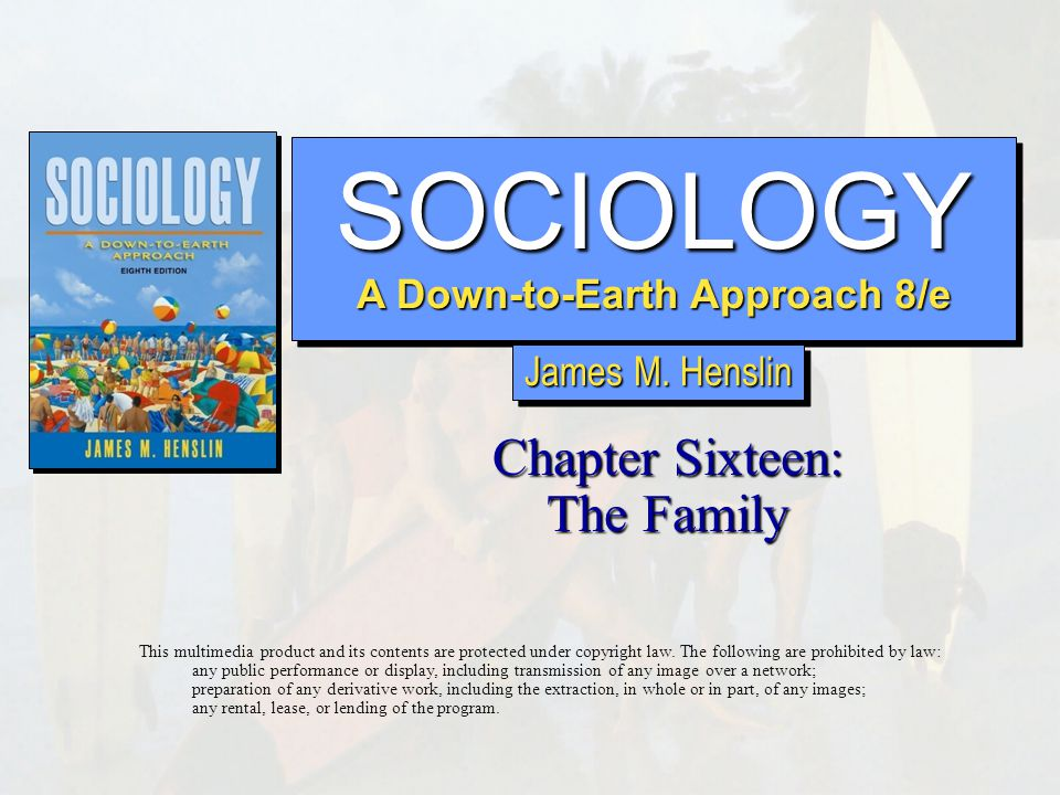 Chapter 16: The Family Copyright © Allyn & Bacon 20072  In U.S.