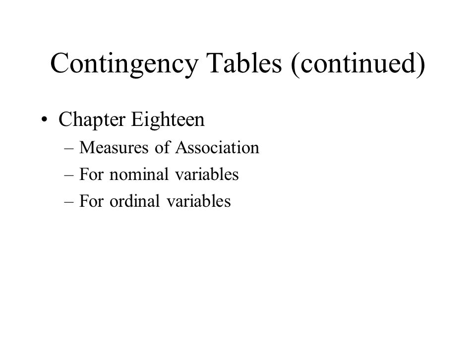 Relation of Percentages to Probabilities ASSUME that the column variable is the independent variable.