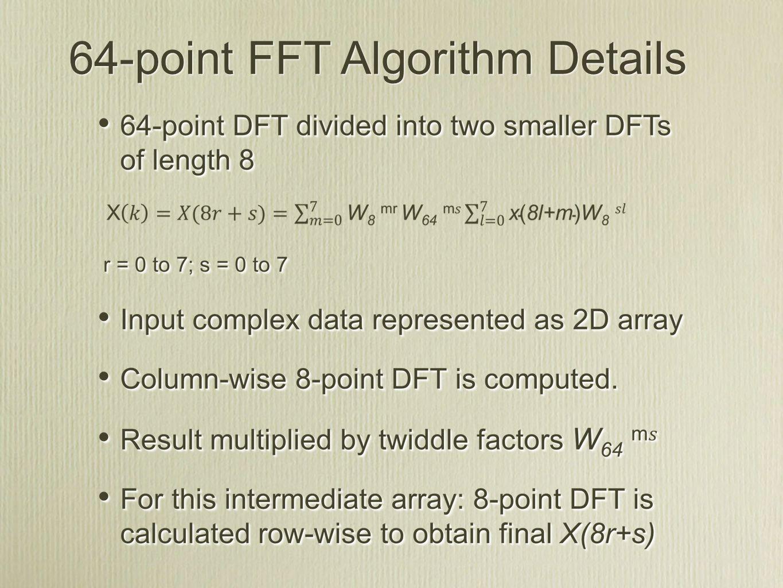 64-point FFT Algorithm Details