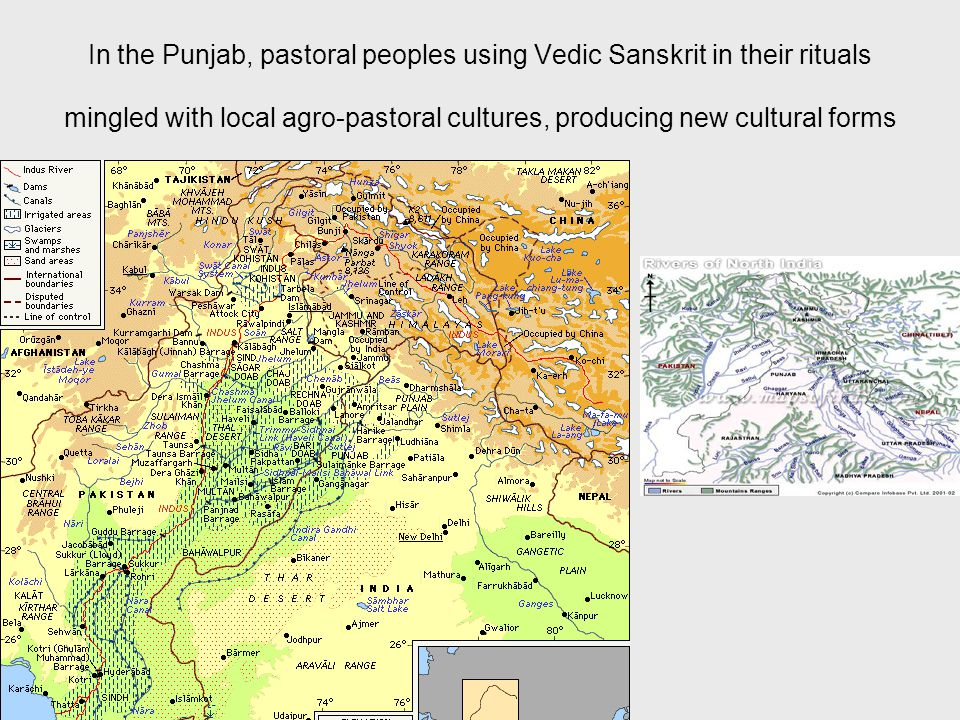 In the Punjab, pastoral peoples using Vedic Sanskrit in their rituals mingled with local agro-pastoral cultures, producing new cultural forms