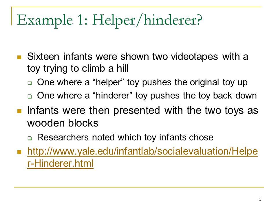 5 5 Example 1: Helper/hinderer.