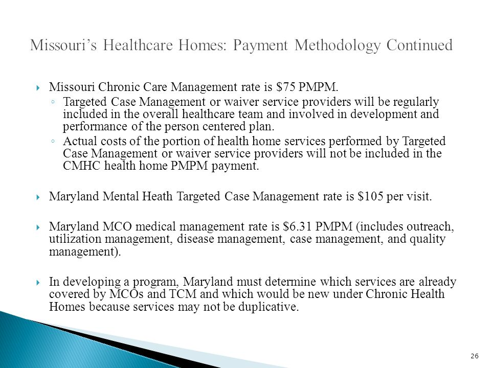  Missouri Chronic Care Management rate is $75 PMPM.