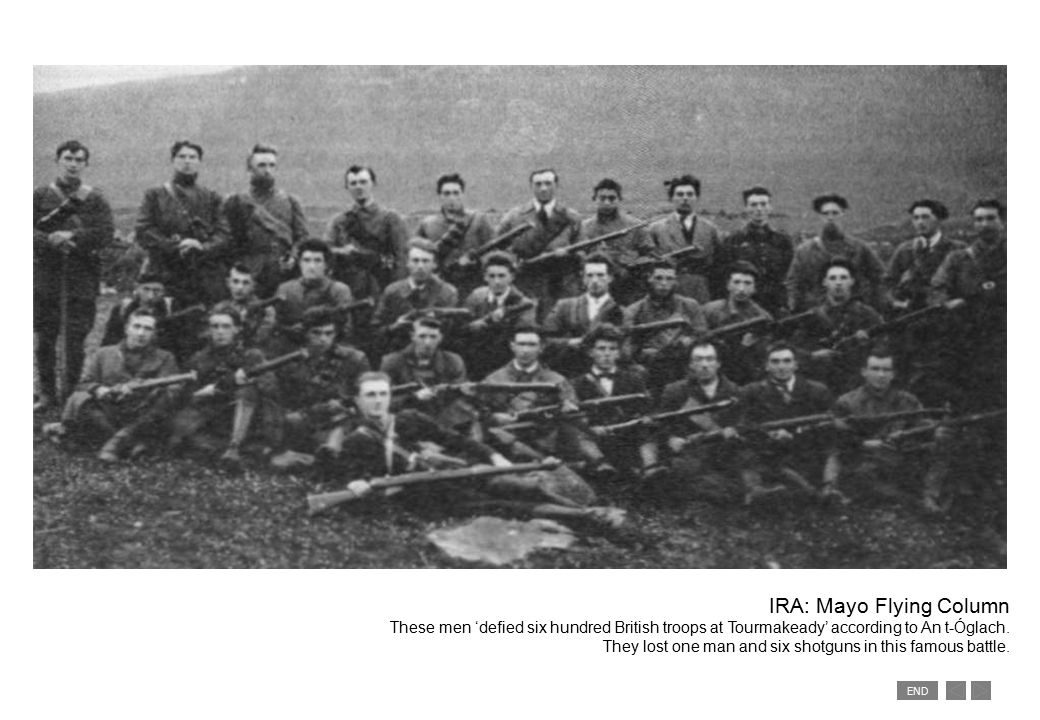 END IRA: Mayo Flying Column These men 'defied six hundred British troops at Tourmakeady' according to An t-Óglach.