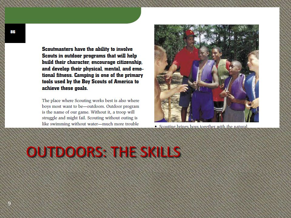 OUTDOORS: THE SKILLS 9
